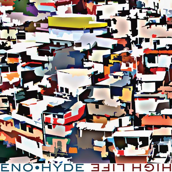 Eno Hyde - High Life