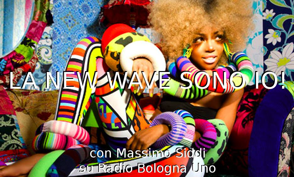 LNWSI! La New Wave Sono Io in FM su Radio Bologna Uno
