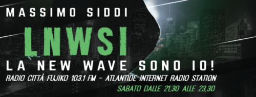 LNWSI La New Wave Sono Io! con Massimo Siddi