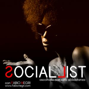 SOCIALLIST la playlist sociale del Giovedì con l'anima della nuova musica black di Fabio Negri