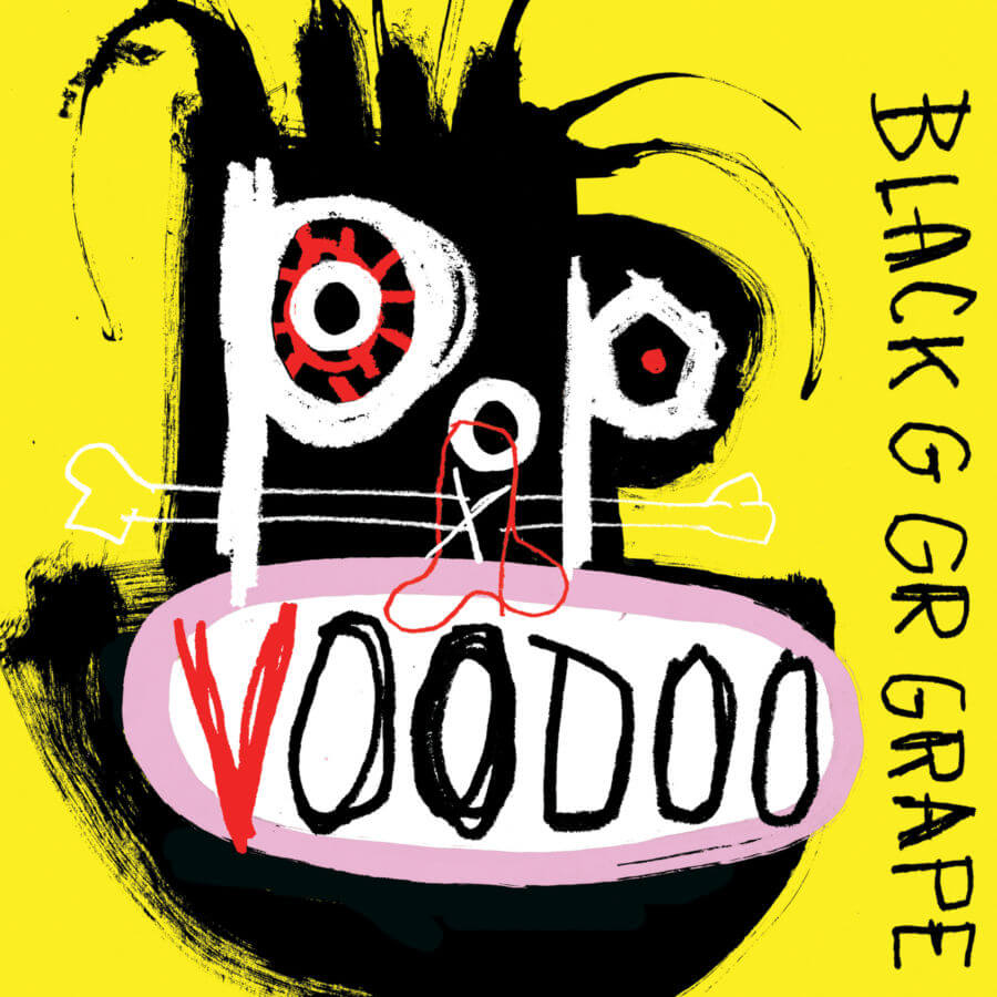 La risposta è dentro di te e però è sbagliata! Black Grape – Pop Voodoo