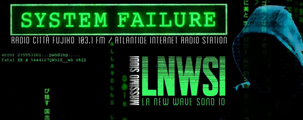 LNWSI La New Wave Sono Io! 18-11-2017 La Musica è morta, Viva la Musica!