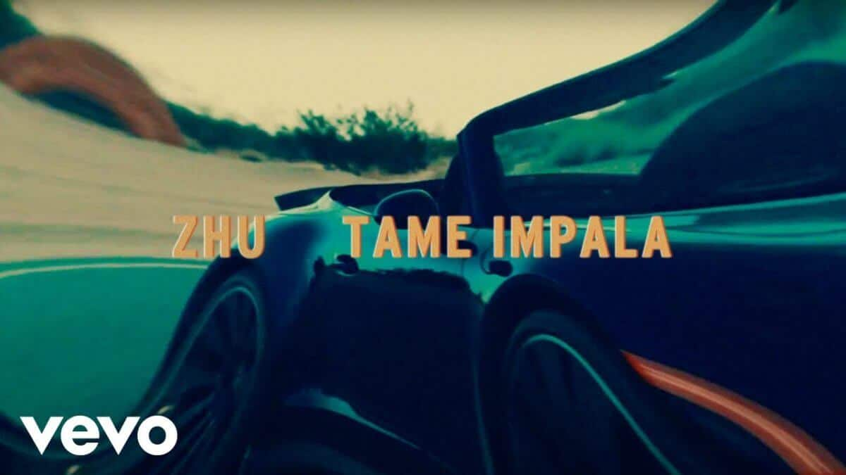 ZHU & Tame Impala