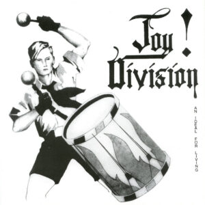 Joy Division - And Ideal For Living